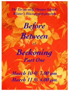 Before, Between & Beckoning ~ Part One