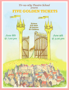 Five Golden Tickets ~ June 8th & 9th